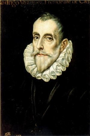 Portrait of Rodrigo Vazquez 1585-90